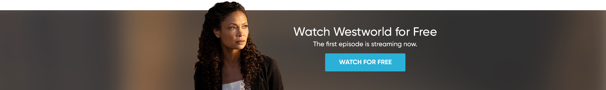 Watch Westworld for Free